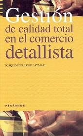 libro Gestion calidad total en el comercio detallista Joaquim Deulofeu-profesor